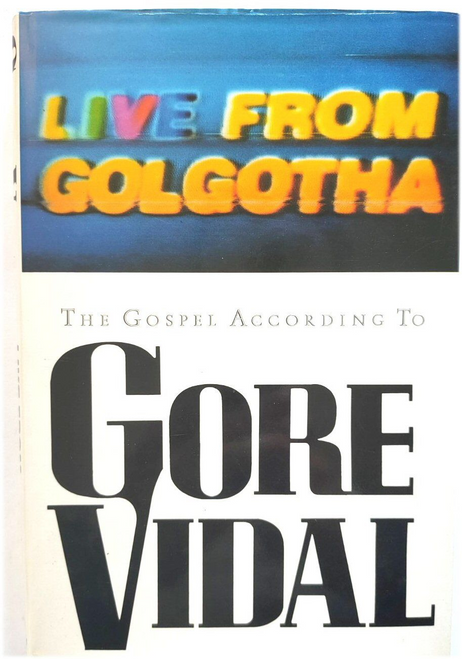 Vidal, Gore / Live From Golgotha (Hardback)