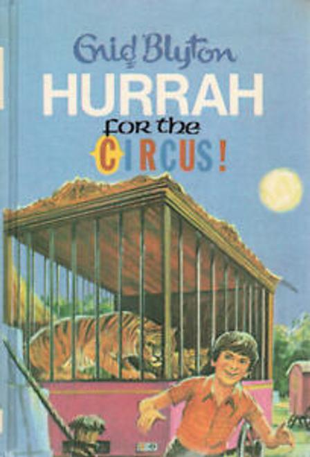 Blyton, Enid / Hurrah for the Circus (Hardback)