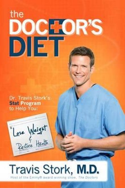 Stork, Travis / The Doctors Diet (Hardback)