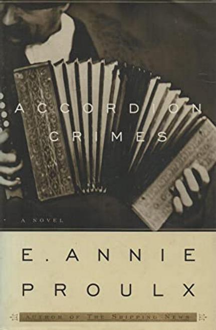 Proulx, E. Annie / Accordion Crimes (Hardback)