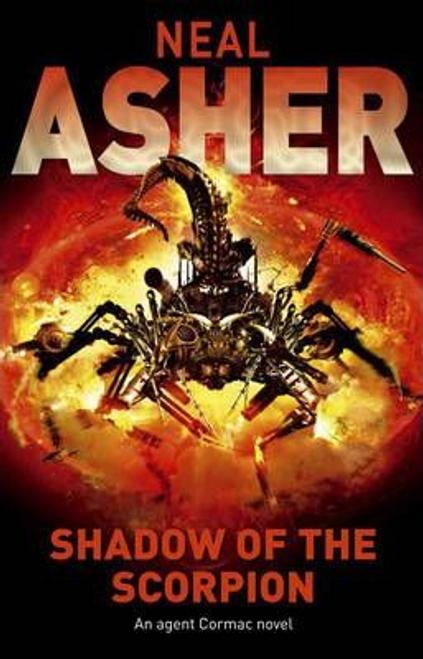 Asher, Neal / Shadow of the Scorpion (Hardback)