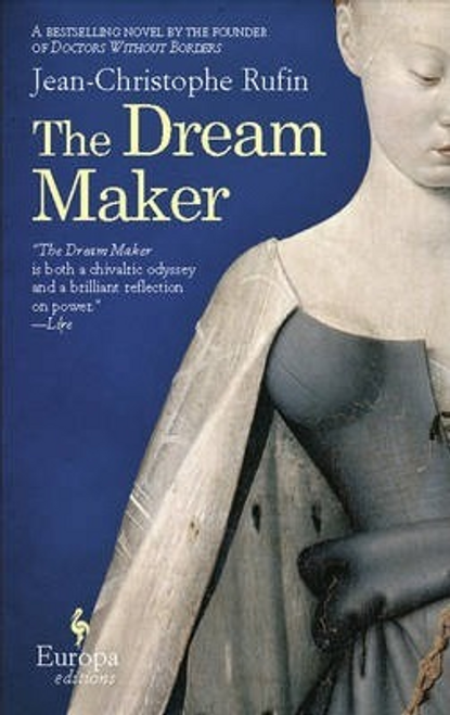Rufin, Jean-Christophe / The Dream Maker (Hardback)