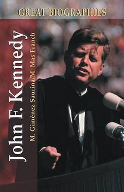 Gimenez, Manuel / John F. Kennedy (Hardback)