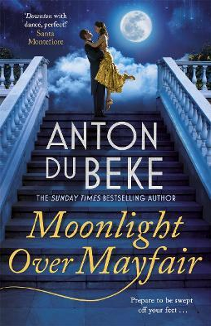 Du Beke, Anton / Moonlight Over Mayfair (Hardback)