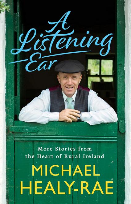 Healy-Rae, Michael / A Listening Ear (Hardback)