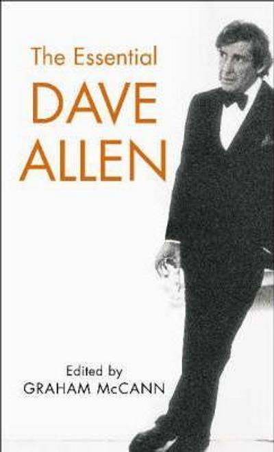 Mccann, Graham / The Essential Dave Allen (Hardback)