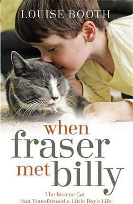 Booth, Louise / When Fraser Met Billy (Hardback)