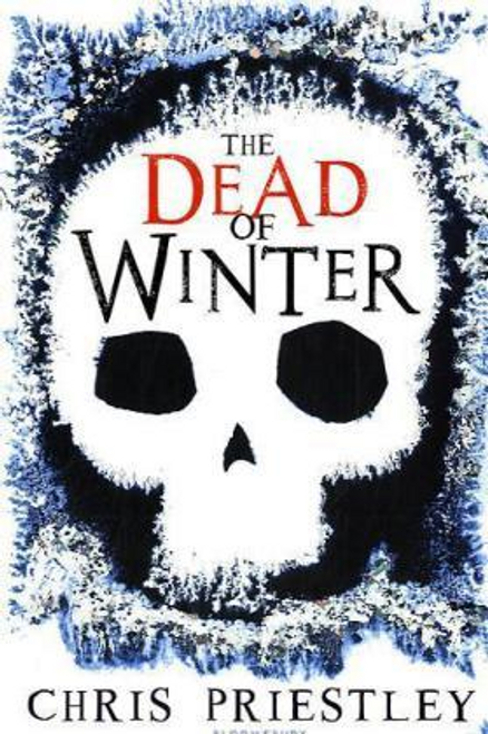 Priestley, Chris / The Dead of Winter (Hardback)