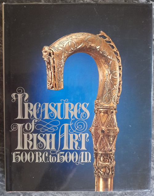 Mitchell, Frank  , Harbison, Peter & De Paor, Liam - Treasures of Irish Art 1500BC to 1500AD - HB - 1977