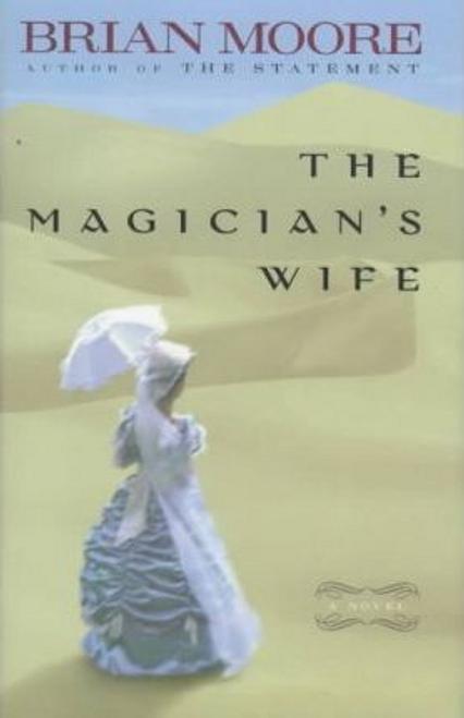 Moore, Brian / The Magician's Wife (Hardback)