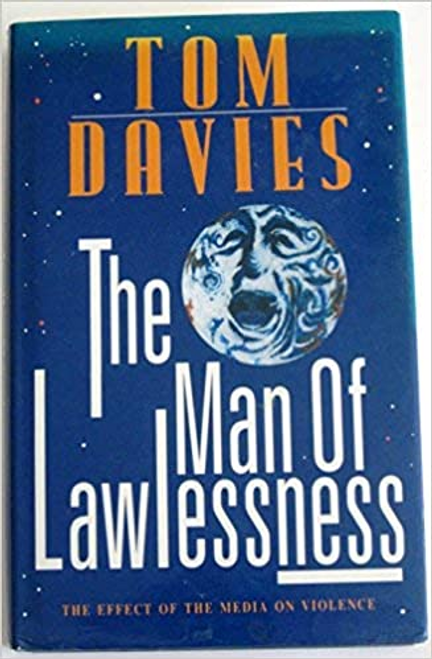 Davies, Tom / The Man of Lawlessness (Hardback)