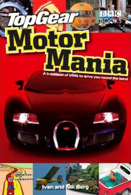 Berg, Ivan / Top Gear: Motor Mania (Hardback)