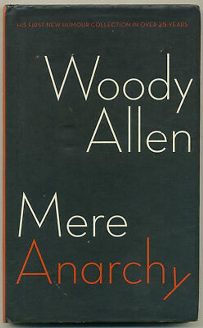 Allen, Woody / Mere Anarchy (Hardback)