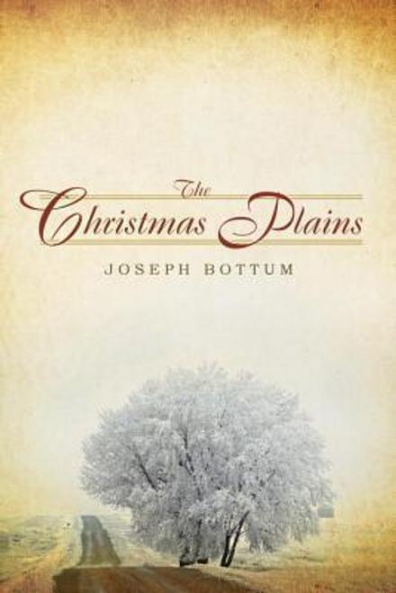 Bottum, Joseph / The Christmas Plains (Hardback)