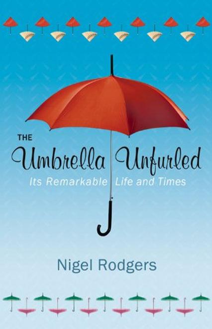 Rodgers, Nigel / The Umbrella Unfurled (Hardback)
