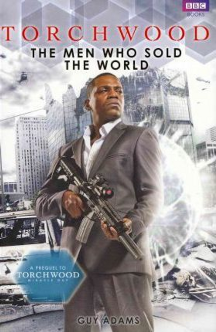 Adams, Guy / Torchwood: The Men Who Sold The World