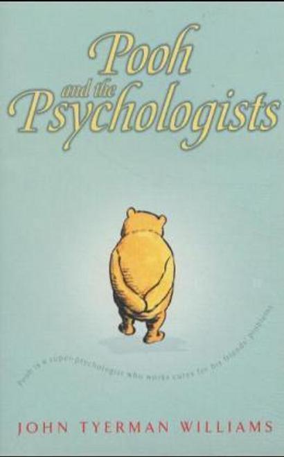 Williams, John Tyerman / Pooh and the Psychologists