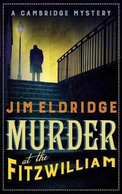 Eldridge, Jim / Murder at the Fitzwilliam