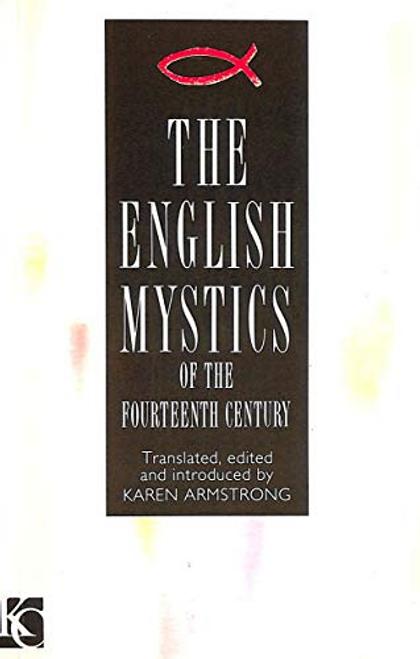 Armstrong, Karen / The English Mystics of the Fourteenth Century