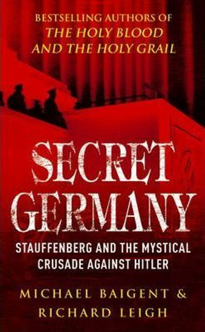 Baigent, Michael / Secret Germany