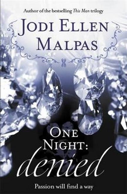 Malpas, Jodi Ellen / One Night: Denied