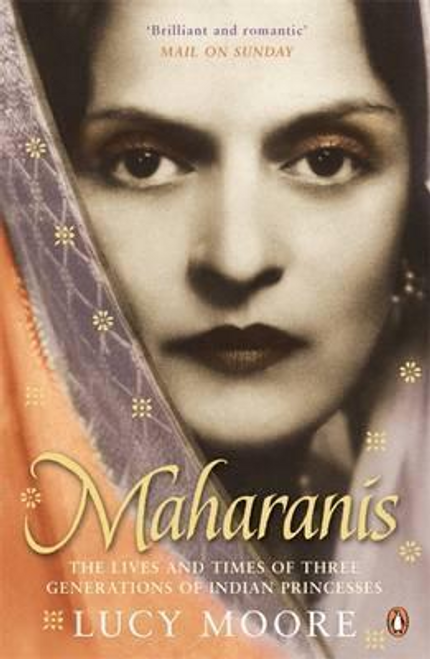 Moore, Lucy / Maharanis