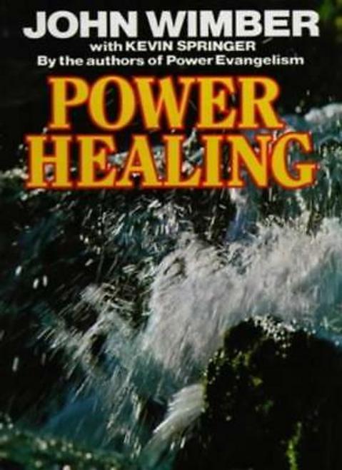 Wimber, John / Power Healing