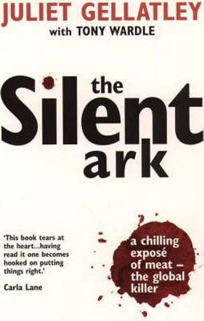 Gellatley, Juliet / The Silent Ark