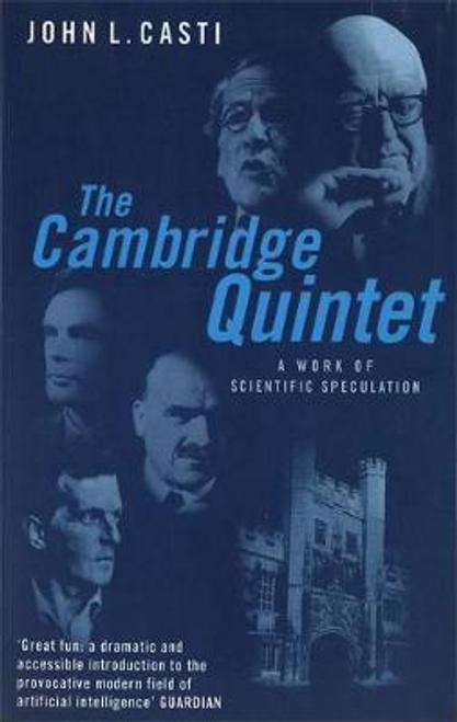 Casti, John L. / The Cambridge Quintet