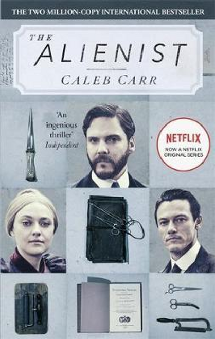 Carr, Caleb / The Alienist : Number 1 in series