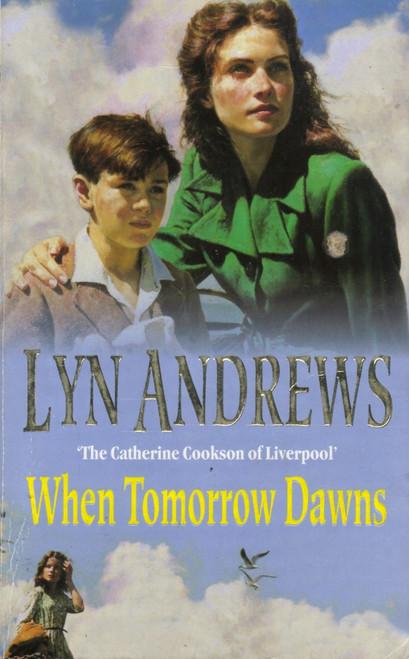 Andrews, Lyn / When Tomorrow Dawns