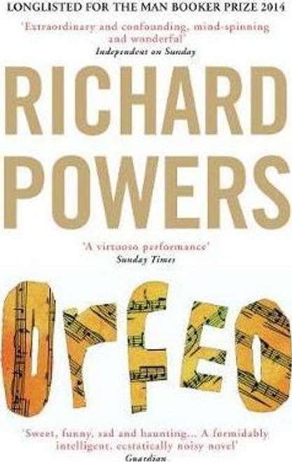Powers, Richard / Orfeo