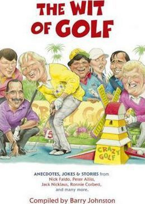 Johnston, Barry / The Wit of Golf