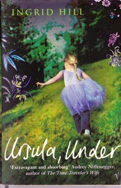 Hill, Ingrid / Ursula, Under