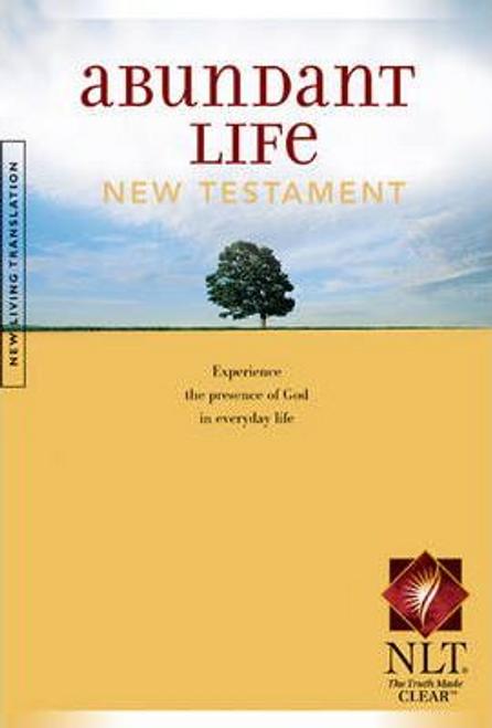Abundant Life : New Testament