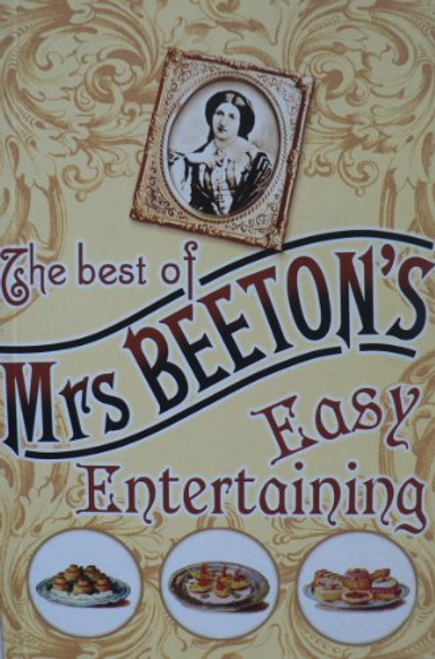 The Best of Mrs Beeton's: Easy Entertaining