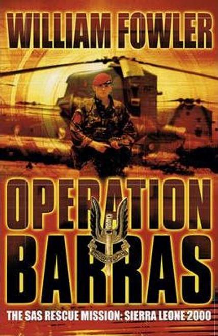 Fowler, William / Operation Barras