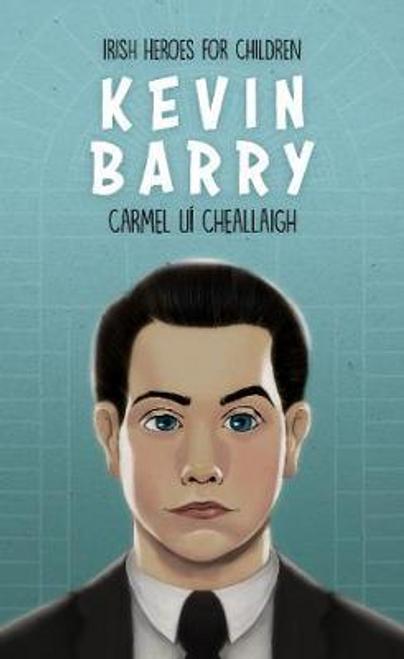 Cheallaigh, Carmel / Kevin Barry