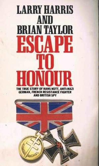Harris, Larry / Escape to Honour