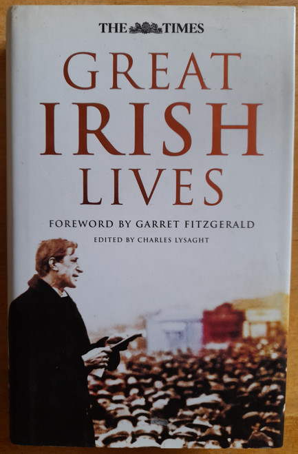 Fitzgerald, Garret & The ( London)Times - Great Irish Lives- HB -( Historical Obituaries)