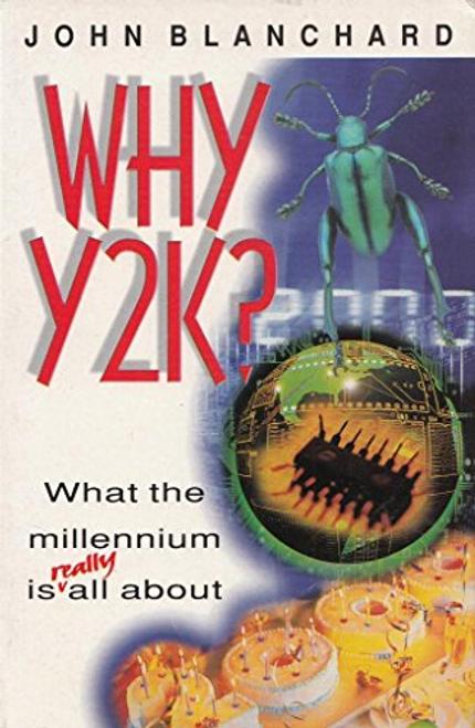 Blanchard, John / Why Y2K?