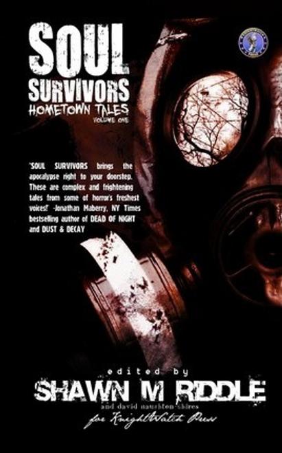 Riddle, Shawn M. / Soul Survivors Hometown Tales : Volume One