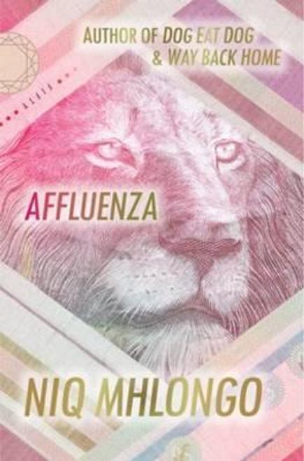 Mhlongo, Niq / Affluenza