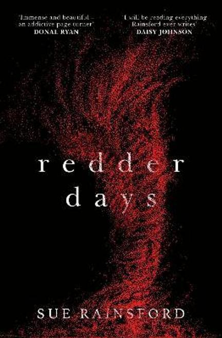Rainsford, Sue / Redder Days (Large Paperback)