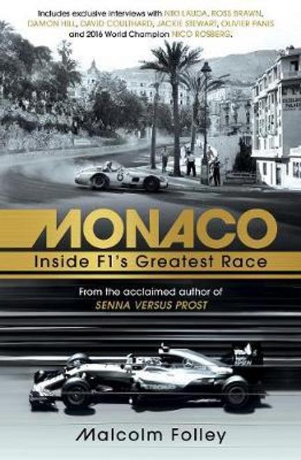 Folley, Malcolm / Monaco : Inside F1's Greatest Race (Large Paperback)