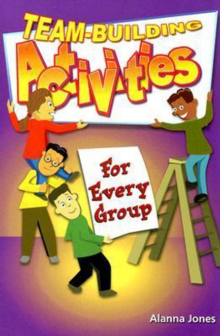 Jones, Alanna / Team-Building Activities for Every Group (Large Paperback)