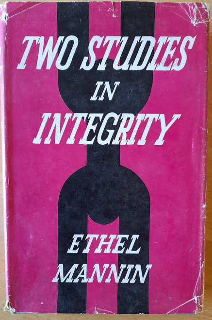 Mannin, Ethel - Two Studies in Integrity : Gerald Griffin & Rev. Francis Mahony ( Father Prout)  HB