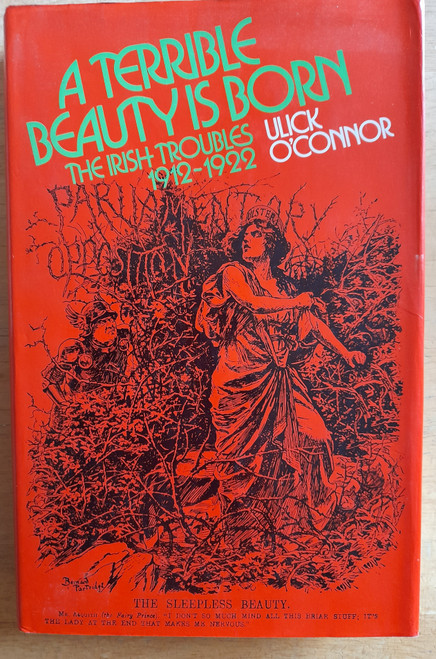 O'Connor, Ulick - A Terrible Beauty is Born : The Irish Troubles 1912-1922 - HB - 1975
