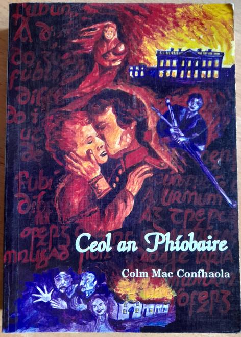 Mac Confhaola, Colm - Ceol an Phíobaire - PB - As Gaeilge - Gearrscéalta 1997