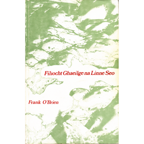 O'Brien, Frank - Filíocht Ghaeilge na Linne Seo - PB - 1978 ( An Dara Cló)